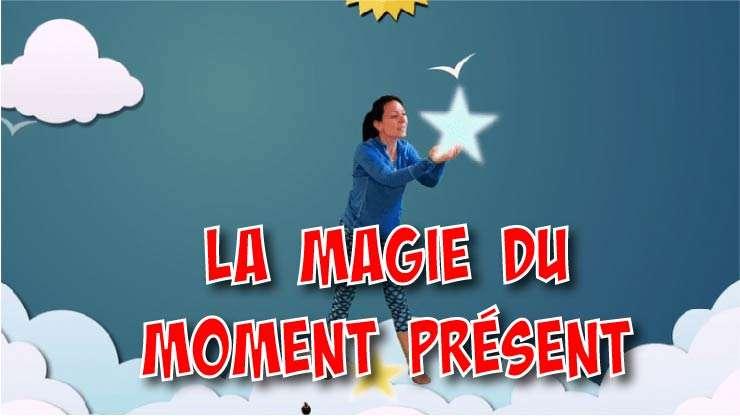 MY_La magie du moment
